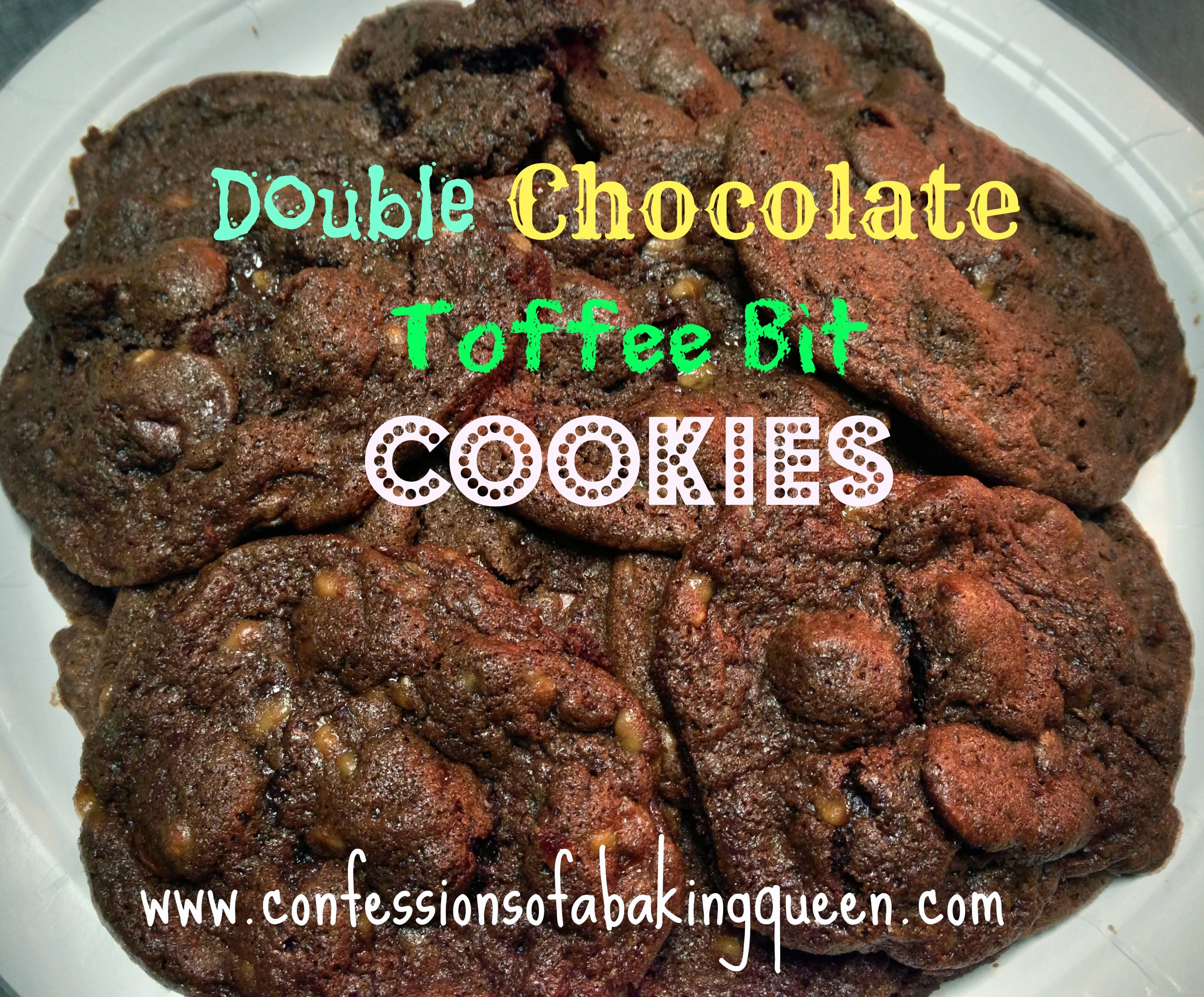 Double Chocolate Toffee Bit Cookies www.confessionsofabakingqueen.com