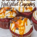 salted caramel red velvet cupcakes on white wood