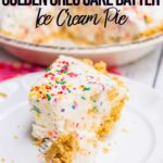 slice of golen oreo cake batter ice cream pie