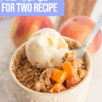 Brown Butter Peach Crumble with ice cream
