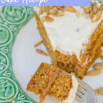 Brown Butter Pumpkin Cake slice on white and green a plate with a bite of cake on a fork on a white surface
