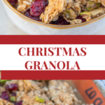 Christmas Granola www.confessionsofabakingqueen.com