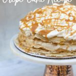 salted caramel crepe cake on a cake stand