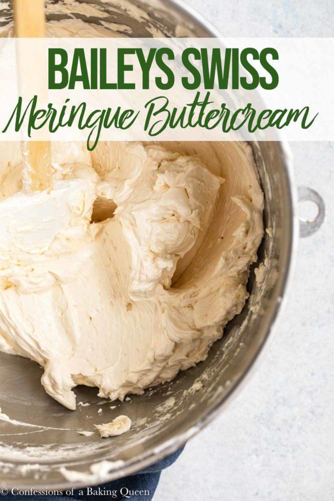 close up of baileys Swiss meringue buttercream recipe in an metal bowl