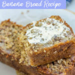 Oat Flour Banana Bread with Butter on a cream plate with a white and blue linen in the background