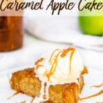 slice of caramel apple upside down cake on a white plate