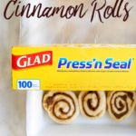 glad press'n seal covering brown butter cinnamon rolls