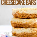 stack of three dulce de leche cheesecake bars