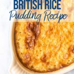 overhead view of a baked rice pudding recipe