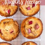 six rhubarb muffins cooling on a wire rack