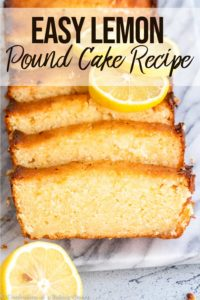 lemon pound cake recipe sliced on a marble slab