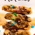 stack of m&m cookies broken in half